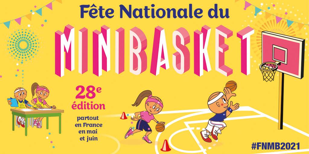 Fête Nationale du mini basket 2021